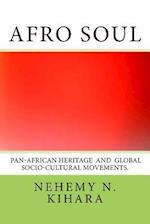 Afro Soul af Prof Nehemy Ndirangu Kihara Ph. D.
