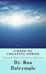 8 Days to Creative Power
