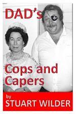 Dad's Cop's Capers
