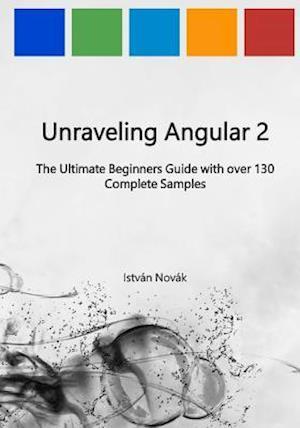 Bog, paperback Unraveling Angular 2 af Istvan Novak