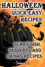 Halloween Quick Easy Recipes. Scary Dish, Desserts and Drinks Recipes