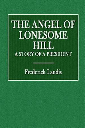 The Angel of Lonesome Hill