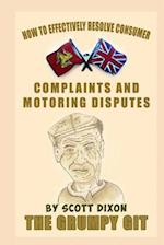 How to Effectively Resolve Consumer Complaints and Motoring Disputes