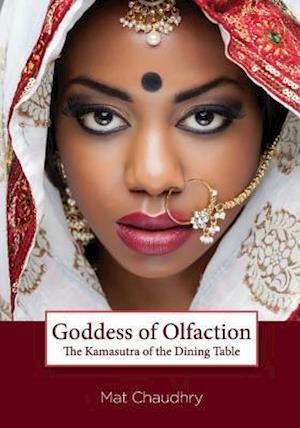 Bog, paperback Goddess of Olfaction af Mat Chaudhry