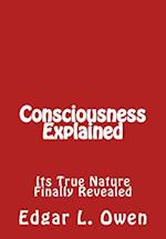 Consciousness Explained af Edgar L. Owen