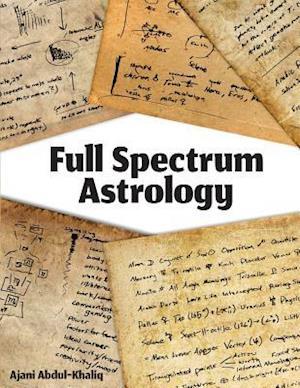 Bog, paperback Full Spectrum Astrology af Ajani Abdul-Khaliq