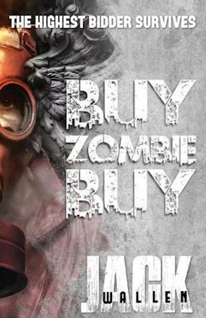 Bog, paperback Buy Zombie Buy af Jack Wallen