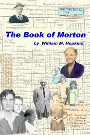 Bog, paperback The Book of Morton af MR William M. Hopkins