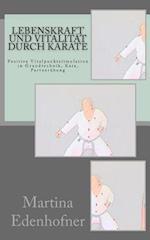 Lebenskraft Und Vitalitat Durch Karate