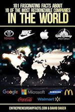 101 Fascinating Facts about 10 of the Most Recognizable Companies in the World af Entrepreneurship Facts