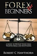 Forex for Beginners af Robert C. Hawthorn