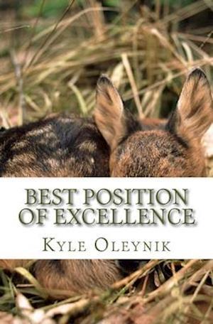 Bog, paperback Best Position of Excellence af Kyle Oleynik