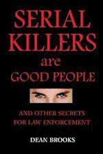 Serial Killers Are Good People