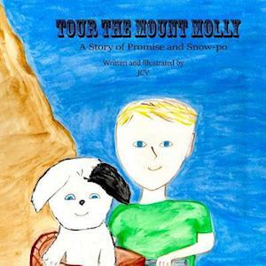 Bog, paperback Tour the Mount Molly af J. CV