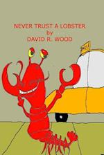Never Trust a Lobster