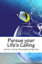 Pursue Your Life's Calling af Ro Co