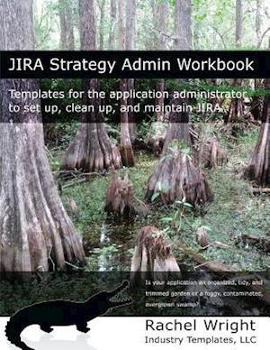 Bog, paperback Jira Strategy Admin Workbook af Rachel Wright