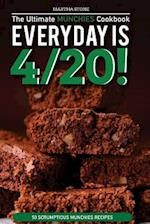 Every Day Is 4/20! - The Ultimate Munchies Cookbook