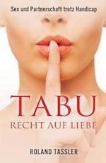 Tabu Recht Auf Liebe af Roland Tassler
