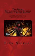 Two Books Revelation the Genesis Factor and Mixed Basket af Flea Nickles