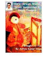 Kids Dream World af MR Aditya Kumar Daga