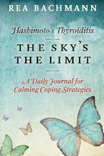 Hashimoto's Thyroiditis - The Sky's the Limit