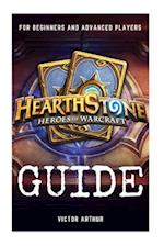 Hearthstone Guide for Beginner and Advanced Players