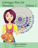 Coloriages Pour Soi - Mandalas - Volume 2