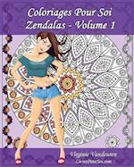 Coloriages Pour Soi - Zendalas - Volume 1