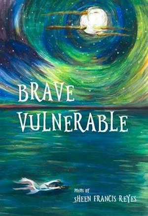 Brave Vulnerable