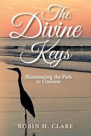 Bog, paperback The Divine Keys af Robin H. Clare