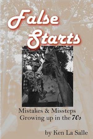 Bog, paperback False Starts af Ken La Salle