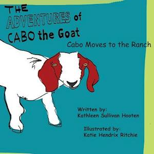 Bog, paperback The Adventures of Cabo the Goat af Kathleen Sullivan Hooten