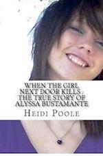 When the Girl Next Door Kills
