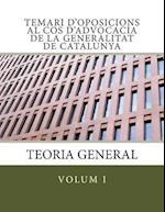 Temari D'Oposicions Al Cos D'Advocacia de La Generalitat de Catalunya af Anna Maria Burgues Pascual, Aranzazu Colom Nart, Associacio Independent D'Advocats I. Ad