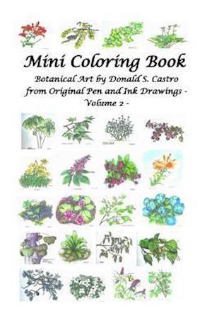 Bog, paperback Mini Botanical Art Volume 2 af Donald S. Castro