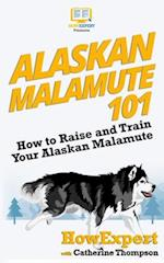 Alaskan Malamute 101