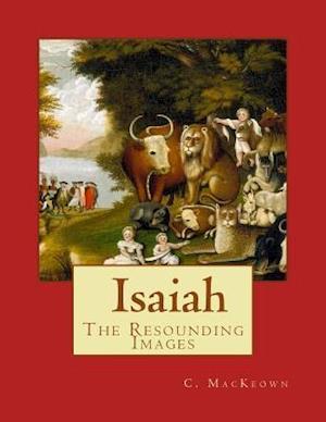 Bog, paperback Isaiah, the Resounding Images af C. L. Mackeown