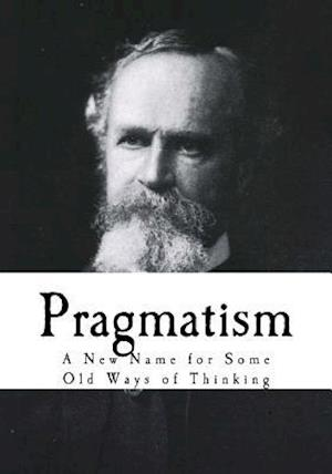Bog, paperback Pragmatism af William James
