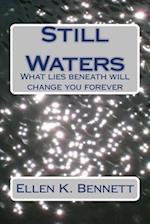 Still Waters af Ellen K. Bennett