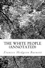 The White People (Annotated)