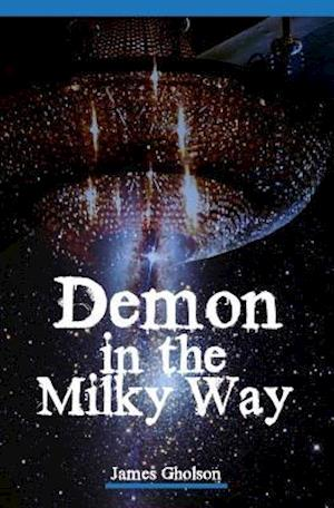 Bog, paperback Demon in the Milky Way af James Gholson