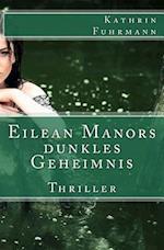 Eilean Manors Dunkles Geheimnis