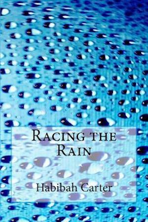 Bog, paperback Racing the Rain af Habibah Carter