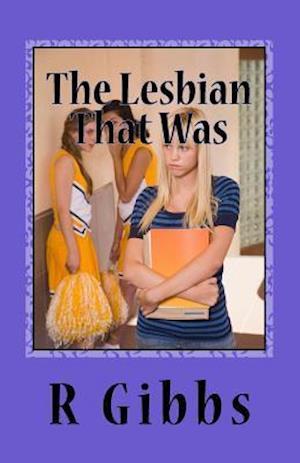 Bog, paperback The Lesbian That Was af R. Gibbs