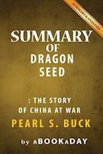 Summary of Dragon Seed