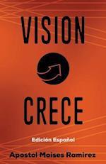 Vision Crece af Moises Ramirez