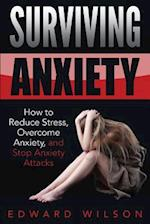Surviving Anxiety af Edward C. Wilson