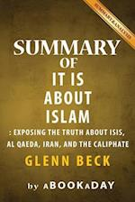 Summary of It Is about Islam