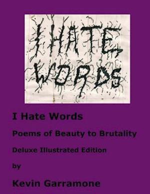Bog, paperback I Hate Words af Kevin Garramone